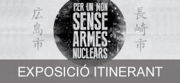 Exposició itinerant per un món sense armes nuclears