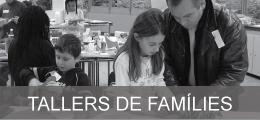 Tallers de famílies